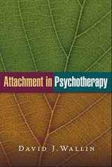 9781462522712-1462522718-Attachment in Psychotherapy