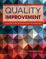 9781284105544-1284105547-Quality Improvement: A Guide for Integration in Nursing