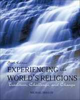 9780078038273-0078038278-Experiencing the World's Religions: Tradition, Challenge, and Change, 6th Edition