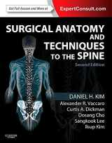 9781455709892-1455709891-Surgical Anatomy and Techniques to the Spine: Expert Consult - Online and Print