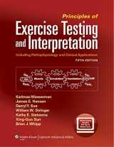 9781609138998-1609138996-Principles of Exercise Testing and Interpretation: Including Pathophysiology and Clinical Applications