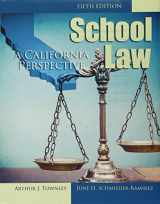 9781465288769-1465288767-School Law: A California Perspective