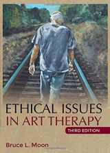 9780398090692-0398090696-Ethical Issues in Art Therapy