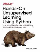 9781492035640-1492035645-Hands-On Unsupervised Learning Using Python: How to Build Applied Machine Learning Solutions from Unlabeled Data