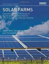 9781138121355-1138121355-Solar Farms: The Earthscan Expert Guide to Design and Construction of Utility-scale Photovoltaic Systems