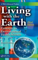 9780849379987-0849379989-Living with the Earth: Concepts in Environmental Health Science