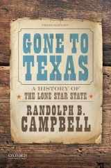 9780190642396-0190642394-Gone to Texas: A History of the Lone Star State
