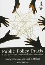 9781138641662-1138641669-Public Policy Praxis