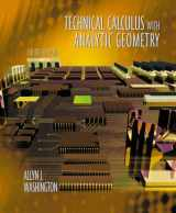 9780201711127-0201711125-Technical Calculus with Analytic Geometry (4th Edition)