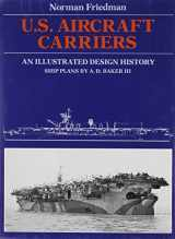 9780870217395-0870217399-U.S. Aircraft Carriers: An Illustrated Design History