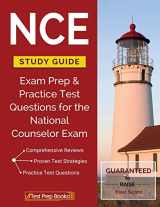 9781628454697-1628454695-NCE Study Guide: Exam Prep & Practice Test Questions for the National Counselor Exam