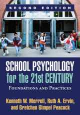 9781609187521-1609187520-School Psychology for the 21st Century, Second Edition: Foundations and Practices