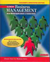 9780078681066-0078681065-Business Management: Real World Applications and Connections: Teachers Annotated Edition