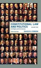 9780393603521-0393603520-Constitutional Law and Politics: Civil Rights and Civil Liberties (Tenth Edition) (Vol. Volume 2)