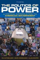 9780393919448-0393919447-The Politics of Power: A Critical Introduction to American Government (Seventh Edition)