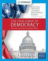 9781337799812-1337799815-The Challenge of Democracy: American Government in Global Politics, Enhanced