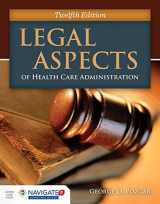9781284065923-1284065928-Legal Aspects of Health Care Administration