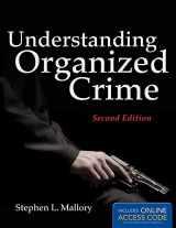 9781449648046-1449648045-Understanding Organized Crime (Criminal Justice Illuminated)