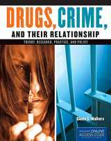 9781284021172-1284021173-Drugs, Crime, and Their Relationships: Theory, Research, Practice, and Policy