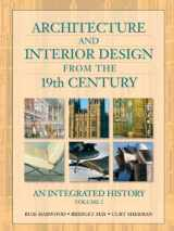 9780130985385-0130985384-Architecture and Interior Design from the 19th Century, Volume 2: An Integrated History