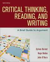 9781319194512-1319194516-Critical Thinking, Reading, and Writing: A Brief Guide to Argument