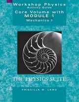 9780471641407-0471641405-Workshop Physics Activity Guide, The Core Volume with Module 1: Mechanics I: Kinematics and Newtonian Dynamics (Units 1-7)