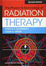 9781930524989-1930524986-The Physics & Technology of Radiation Therapy, 2nd Edition