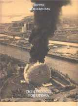 9781935963097-1935963090-Hippie Modernism: The Struggle for Utopia (DISTRIBUTED ART)