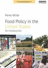 9781849714297-1849714290-Food Policy in the United States: An Introduction (Earthscan Food and Agriculture)