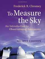 9781107572560-1107572568-To Measure the Sky: An Introduction to Observational Astronomy