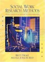9780205460977-0205460976-Social Work Research Methods: From Conceptualization to Dissemination