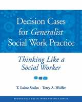 9780534521943-0534521940-Decision Cases for Generalist Social Work Practice: Thinking Like a Social Worker