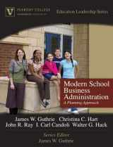 9780205572144-0205572146-Modern School Business Administration: A Planning Approach (Peabody College Education Leadership Series)