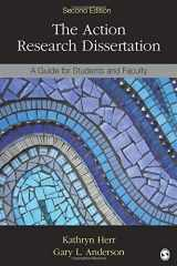 9781483333106-1483333108-The Action Research Dissertation: A Guide for Students and Faculty
