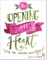 9781943173006-1943173001-Opening Your Heart - Paperback