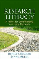 9781462524624-1462524621-Research Literacy: A Primer for Understanding and Using Research
