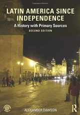 9780415854375-0415854377-Latin America since Independence: A History with Primary Sources