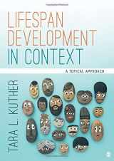 9781506373393-1506373399-Lifespan Development in Context: A Topical Approach