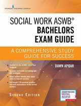 9780826147158-0826147151-Social Work ASWB Bachelors Exam Guide, Second Edition: A Comprehensive Study Guide for Success - Book and Free App – Updated ASWB Study Guide Book with a Full ASWB Practice Test
