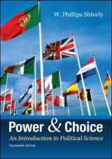9780078024771-0078024773-Power & Choice: An Introduction to Political Science