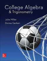9780078035623-0078035627-College Algebra & Trigonometry - Standalone book
