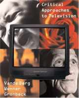 9780205564668-0205564666-Critical Approaches to Television (2nd Edition)