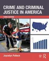 9780323290692-0323290698-Crime and Criminal Justice in America
