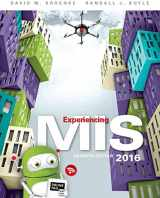 9780134319063-0134319060-Experiencing MIS (7th Edition)