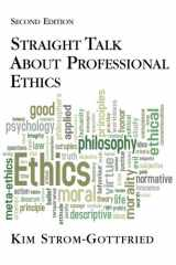 9780190615475-0190615478-Straight Talk About Professional Ethics, Second Edition
