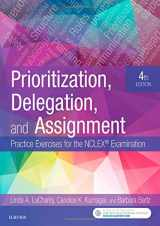 9780323498289-0323498280-Prioritization, Delegation, and Assignment: Practice Exercises for the NCLEX Examination