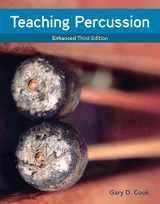 9781337560719-1337560715-Teaching Percussion, Enhanced, Spiral bound Version