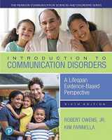 9780134800318-0134800311-Introduction to Communication Disorders: A Lifespan Evidence-Based Perspective, with Enhanced Pearson eText -- Access Card Package (Pearson Communication Sciences and Disorders)
