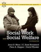 9780205502295-0205502296-Social Work and Social Welfare: An Introduction (Connecting Core Competencies)