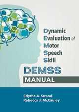 9781681253091-1681253097-Dynamic Evaluation of Motor Speech Skill (DEMSS) Manual